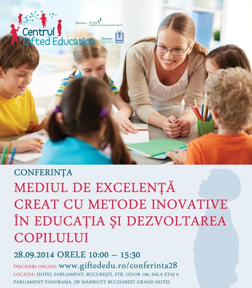 Mediul de excelenta creat cu metode inovative in educatia si dezvoltarea copilului