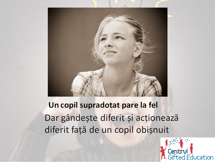 Copilul supradotat are nevoi speciale. Care sunt aceste nevoi? Vino sa le descoperi cu experti ai Centrului Gifted Education